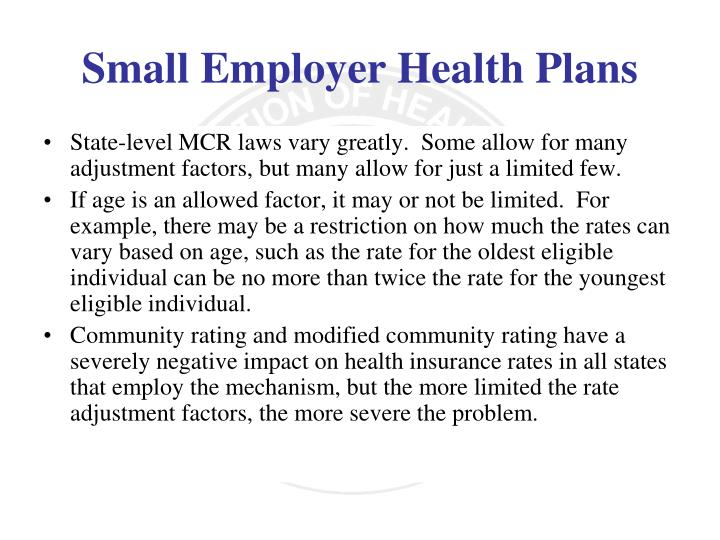 State-level MCR laws vary greatly.  Some allow for many adjustment factors, but many allow for just a limited few.