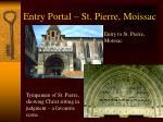 entry portal st pierre moissac