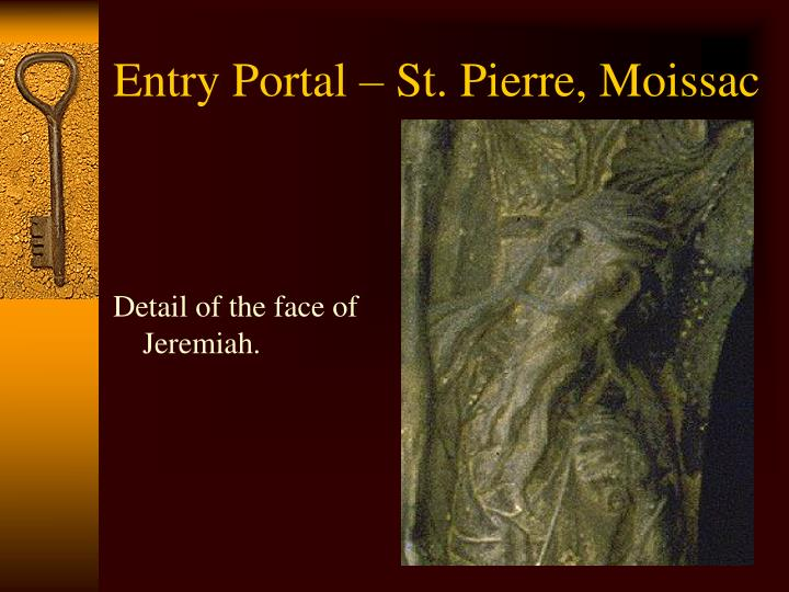 Entry Portal – St. Pierre, Moissac