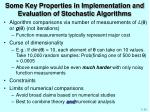 some key properties in implementation and evaluation of stochastic algorithms