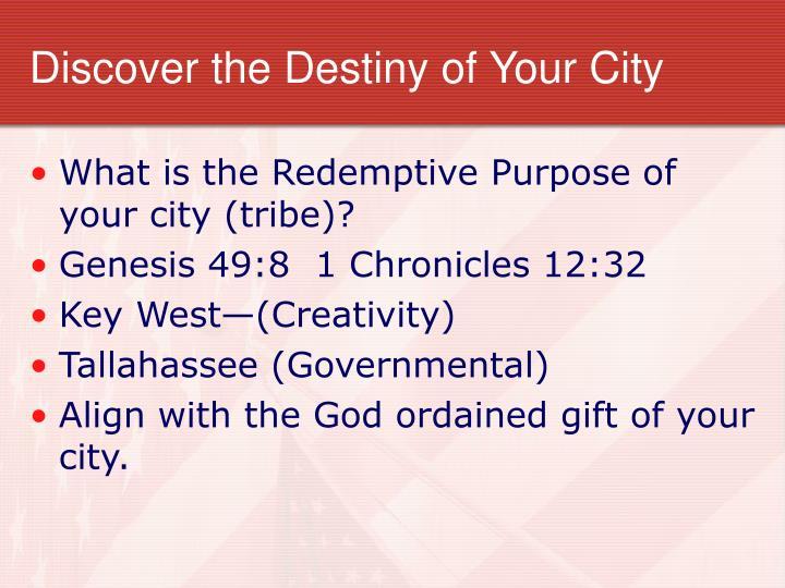 Discover the Destiny of Your City