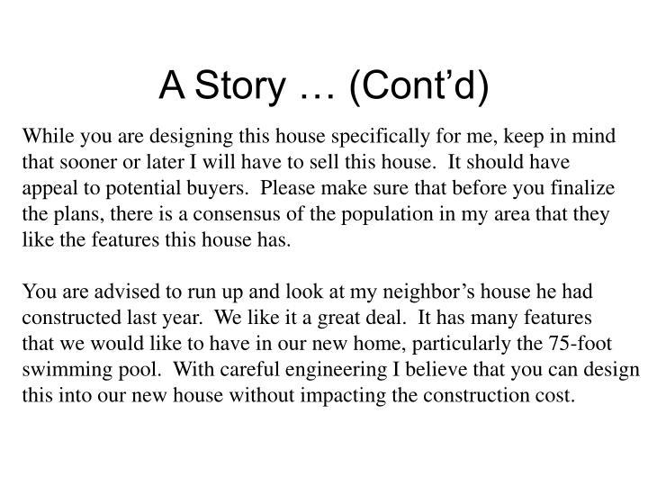 A Story … (Cont'd)