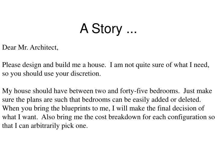 A Story ...