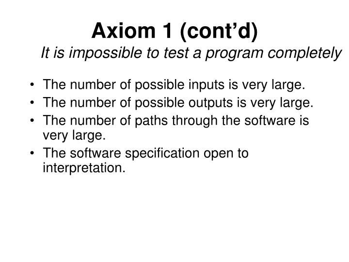 Axiom 1 (cont'd)