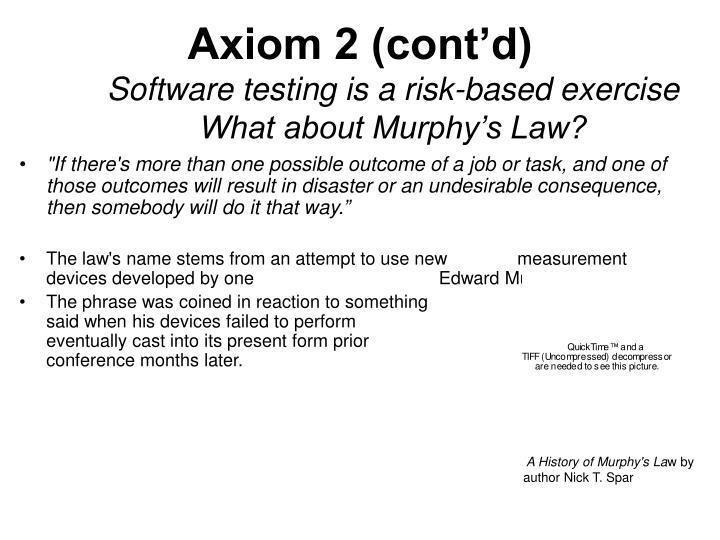 Axiom 2 (cont'd)