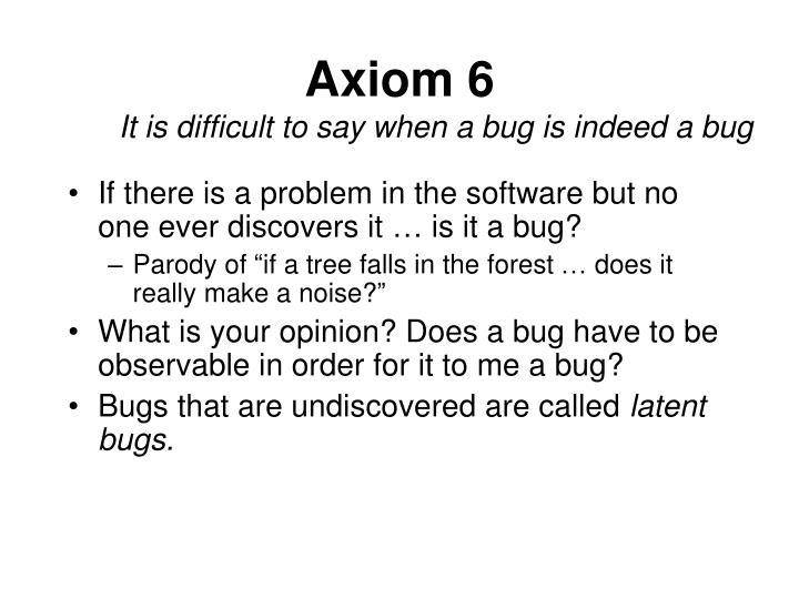 Axiom 6