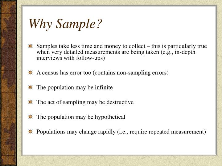 Why Sample?