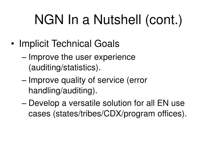 NGN In a Nutshell (cont.)