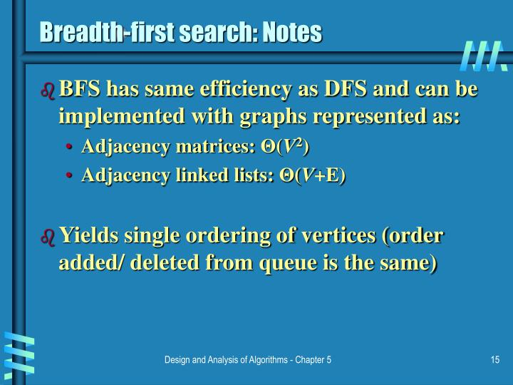 Breadth-first search: Notes
