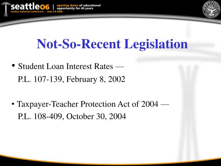 Not-So-Recent Legislation
