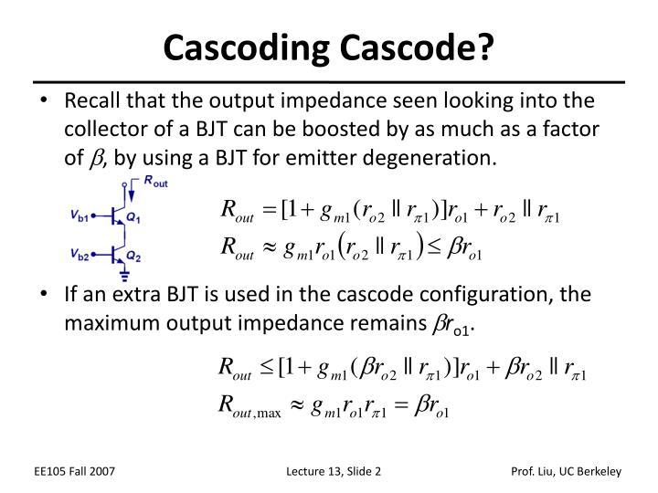Cascoding Cascode?