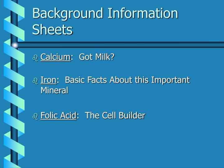 Background Information Sheets