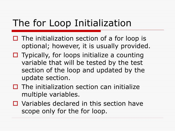 The for Loop Initialization