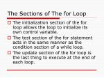 the sections of the for loop
