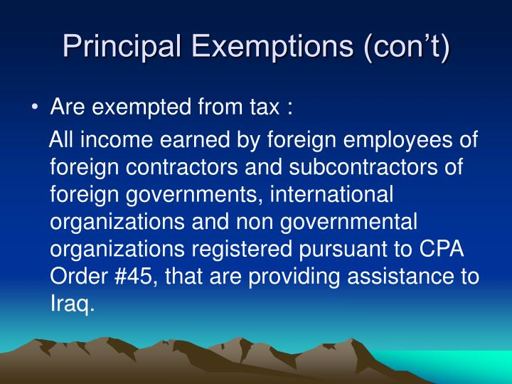 Principal Exemptions (con't)
