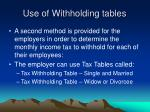 use of withholding tables