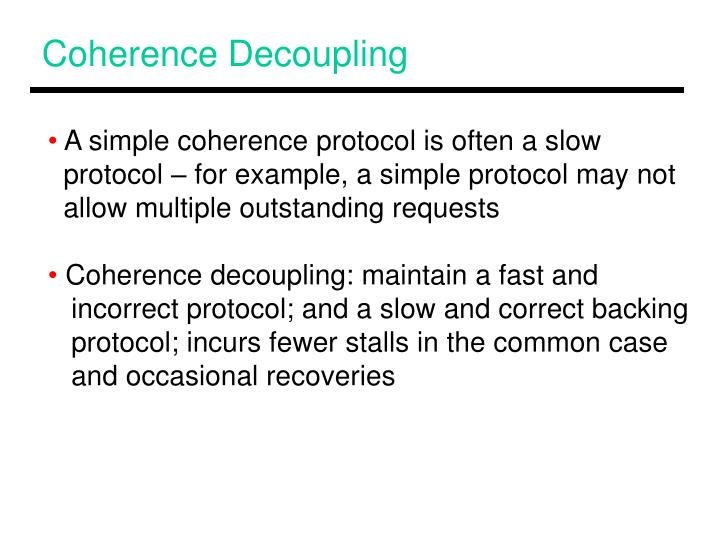 Coherence Decoupling