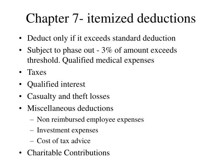 Chapter 7- itemized deductions