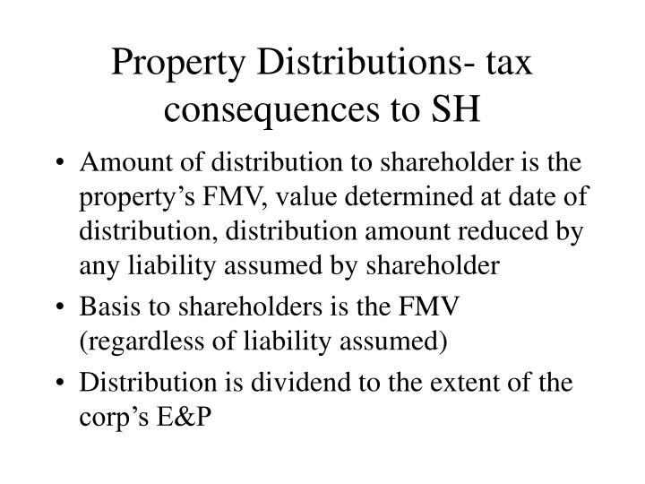 Property Distributions- tax consequences to SH
