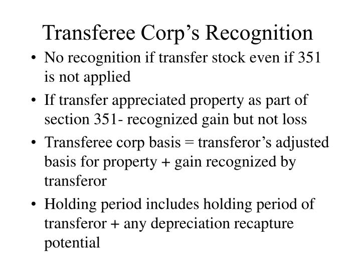 Transferee Corp's Recognition