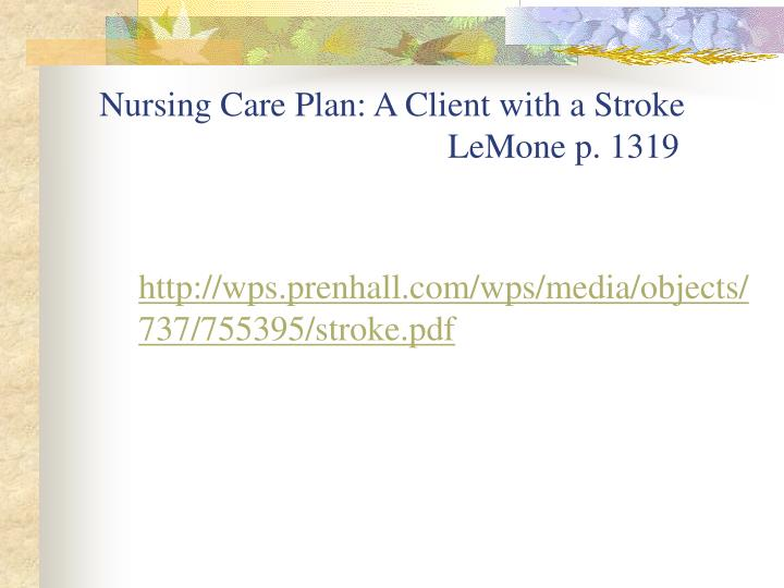 Nursing Care Plan: A Client with a Stroke