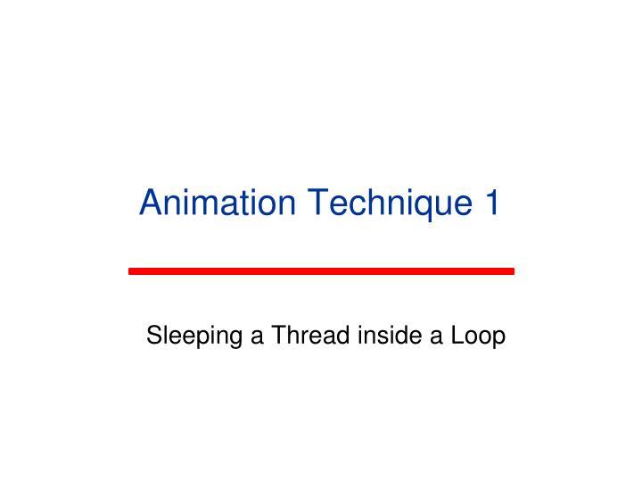 Animation Technique 1