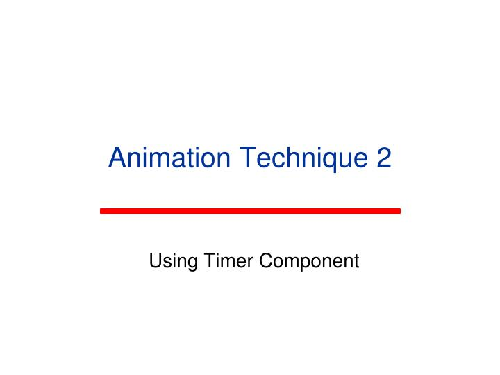 Animation Technique 2