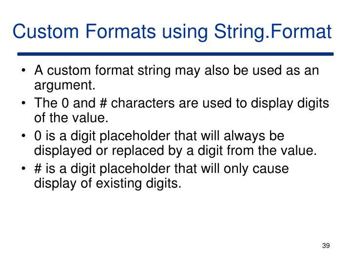 Custom Formats using String.Format