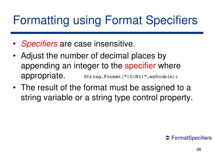 Formatting using Format Specifiers