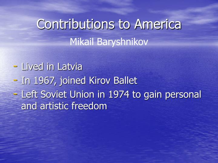 Contributions to America