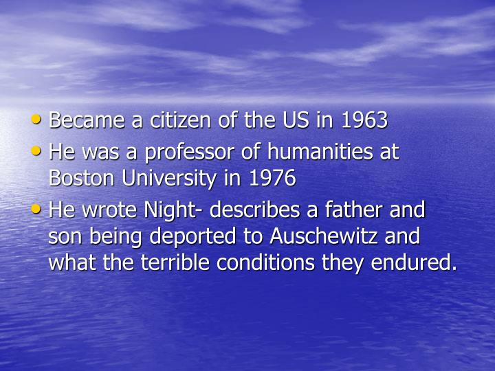 Became a citizen of the US in 1963