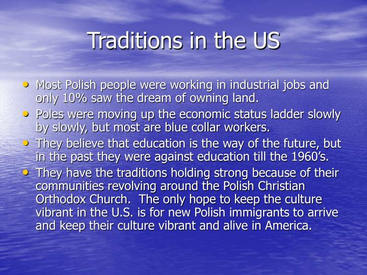 Traditions in the US