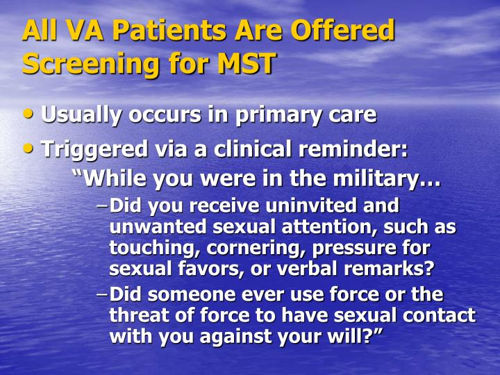 All VA Patients Are Offered Screening for MST