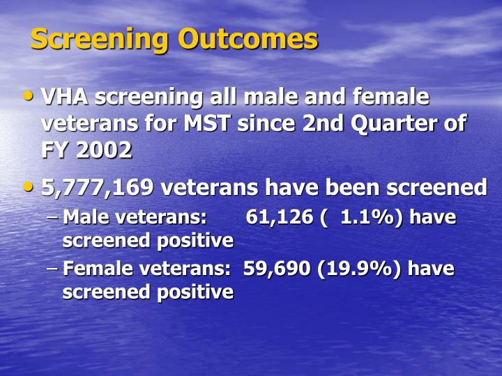 Screening Outcomes