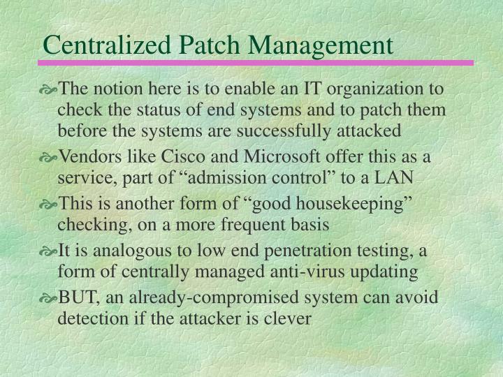 Centralized Patch Management