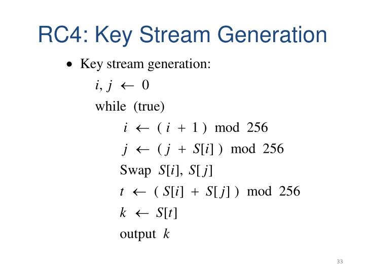 RC4: Key Stream Generation