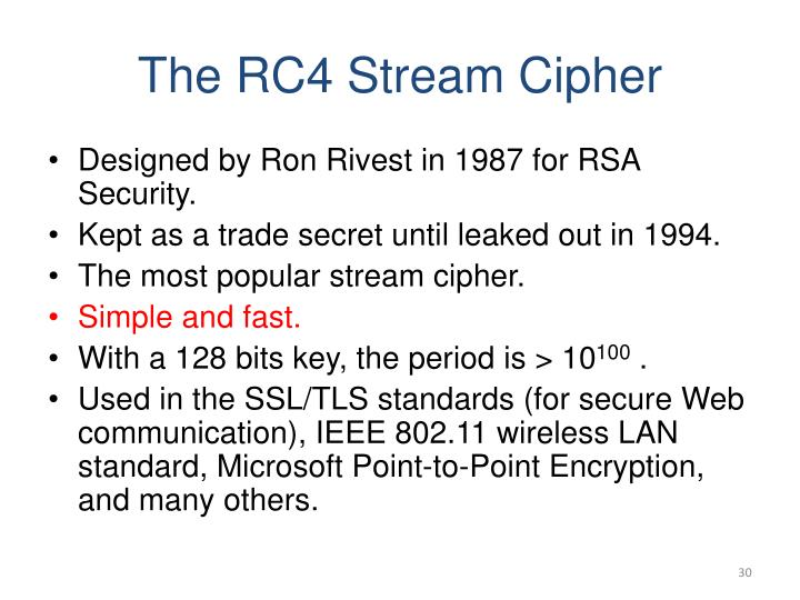 The RC4 Stream Cipher
