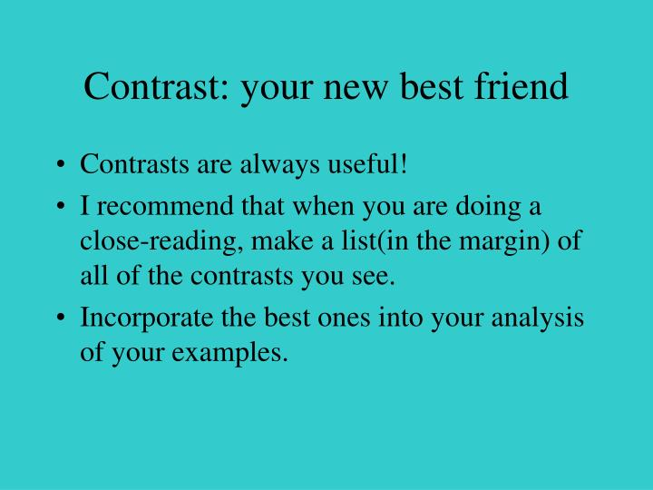 Contrast: your new best friend