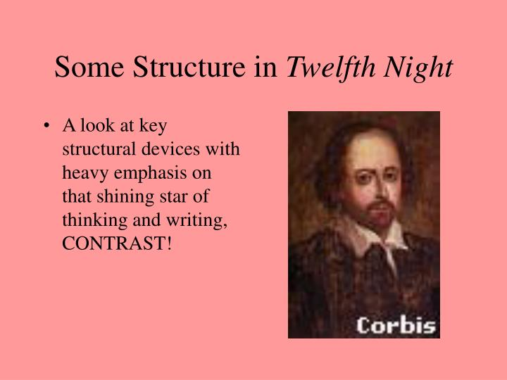 Some structure in twelfth night