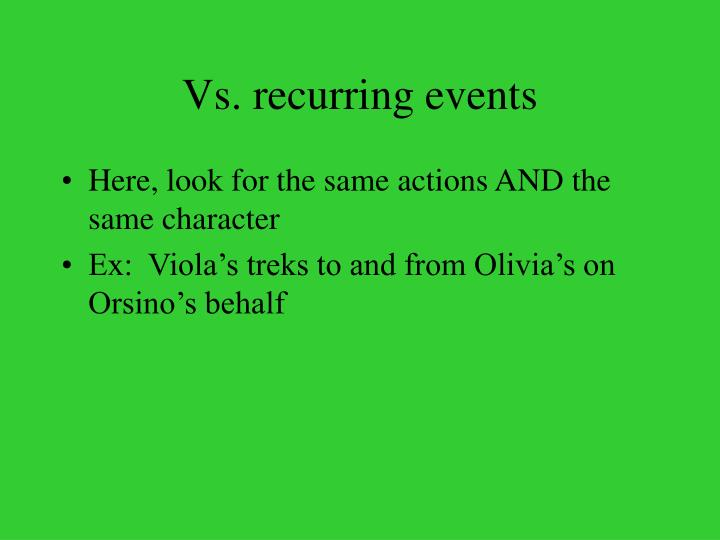 Vs. recurring events