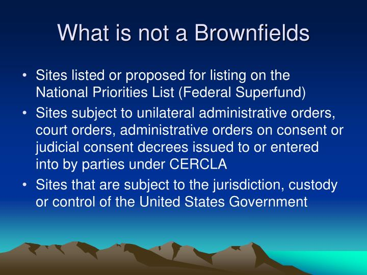 What is not a Brownfields