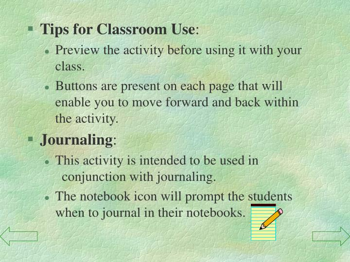 Tips for Classroom Use