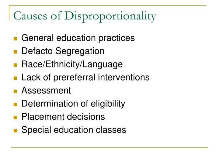Causes of Disproportionality