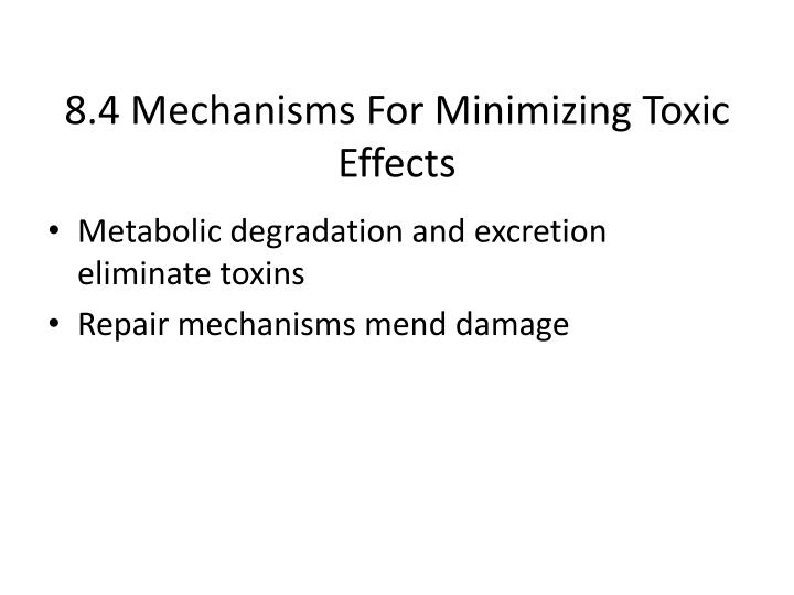 8.4 Mechanisms For Minimizing Toxic Effects
