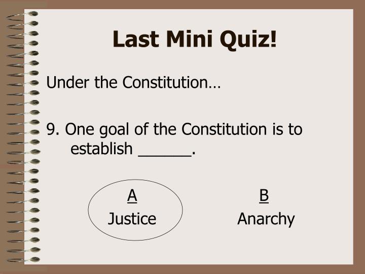 Last Mini Quiz!