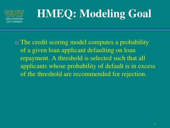 HMEQ: Modeling Goal