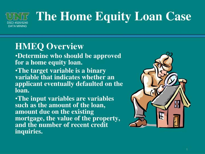 The Home Equity Loan Case