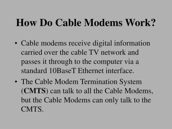 How Do Cable Modems Work?
