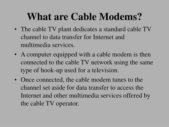 What are cable modems