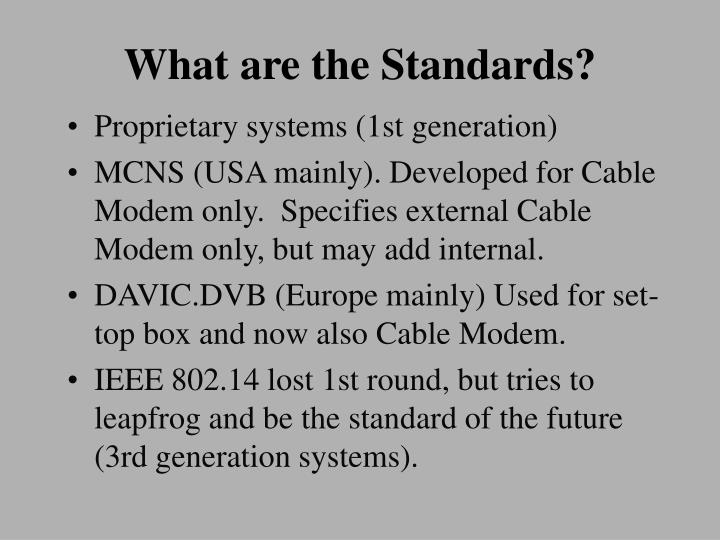 What are the Standards?